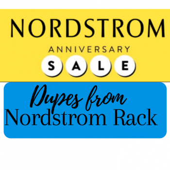 nordstrom rack dupes for the Nsale
